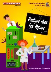 Affiche du spectacle Panique chez les Mynus